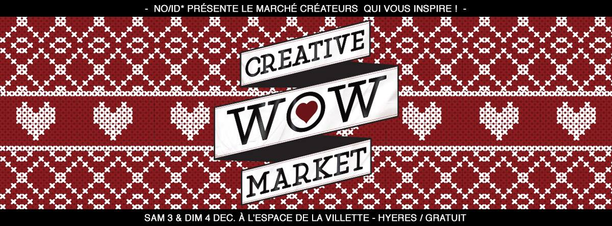 WOW CREATIVE MARKET – WINTER EDITION 201 HYÈRES LES PALMIERS