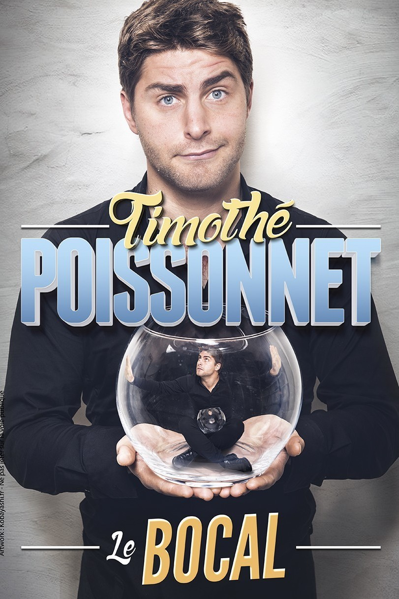 TIMOTHE POISSONNET DANS LE BOCAL TOULON