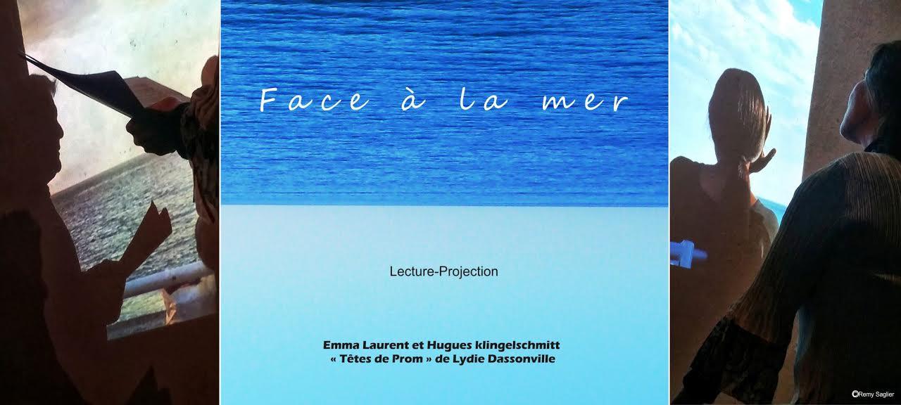 FACE À LA MER LECTURE-PROJECTION NICE