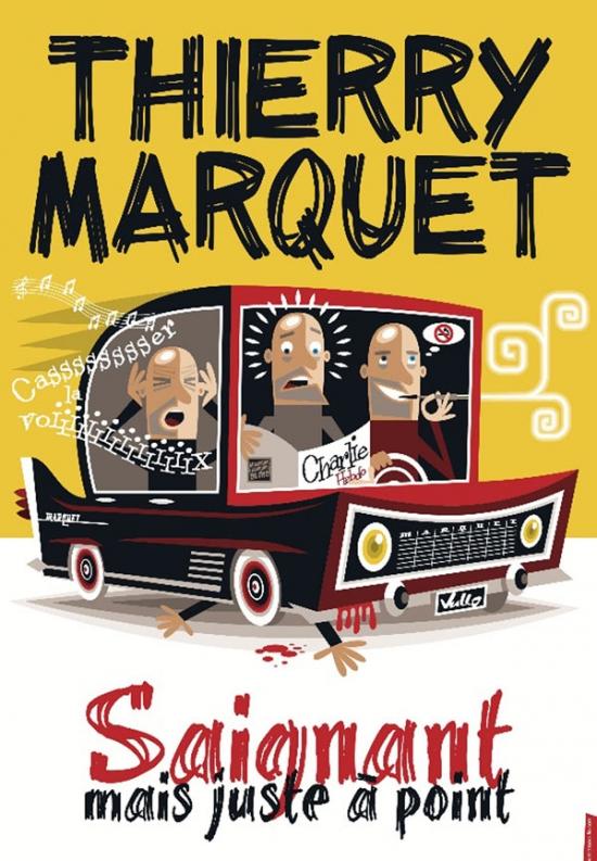 Thierry Marquet dans Saignant mais juste Actualité Toulon