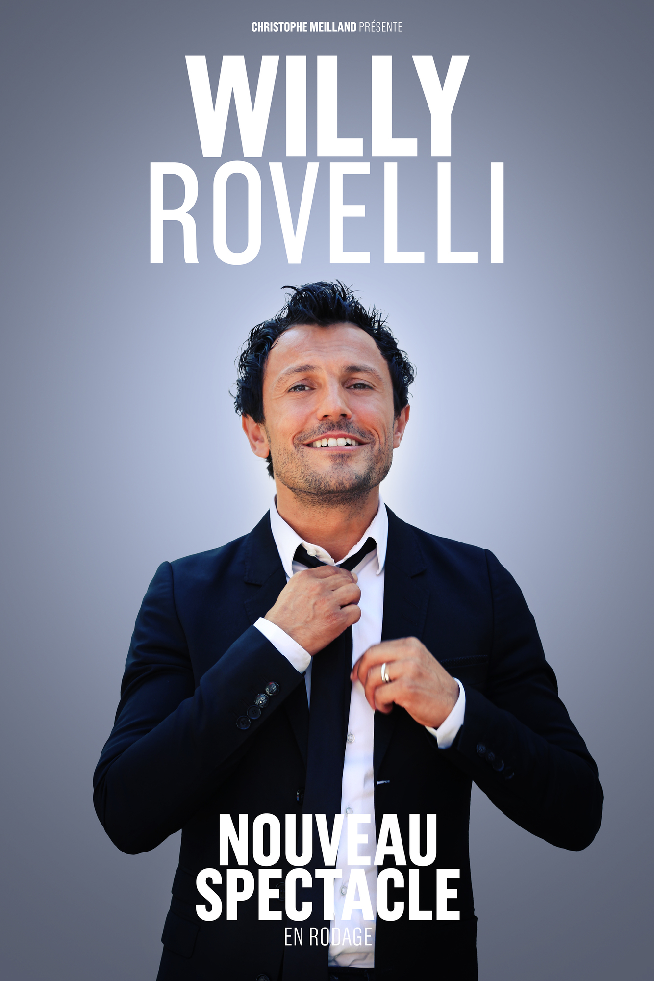 WILLY ROVELLI - NOUVEAU SPECTACLE LE PRADET