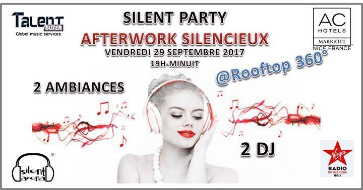 Silent PARTY - Afterwork Silencieux au Rooftop 360° Actualité Nice
