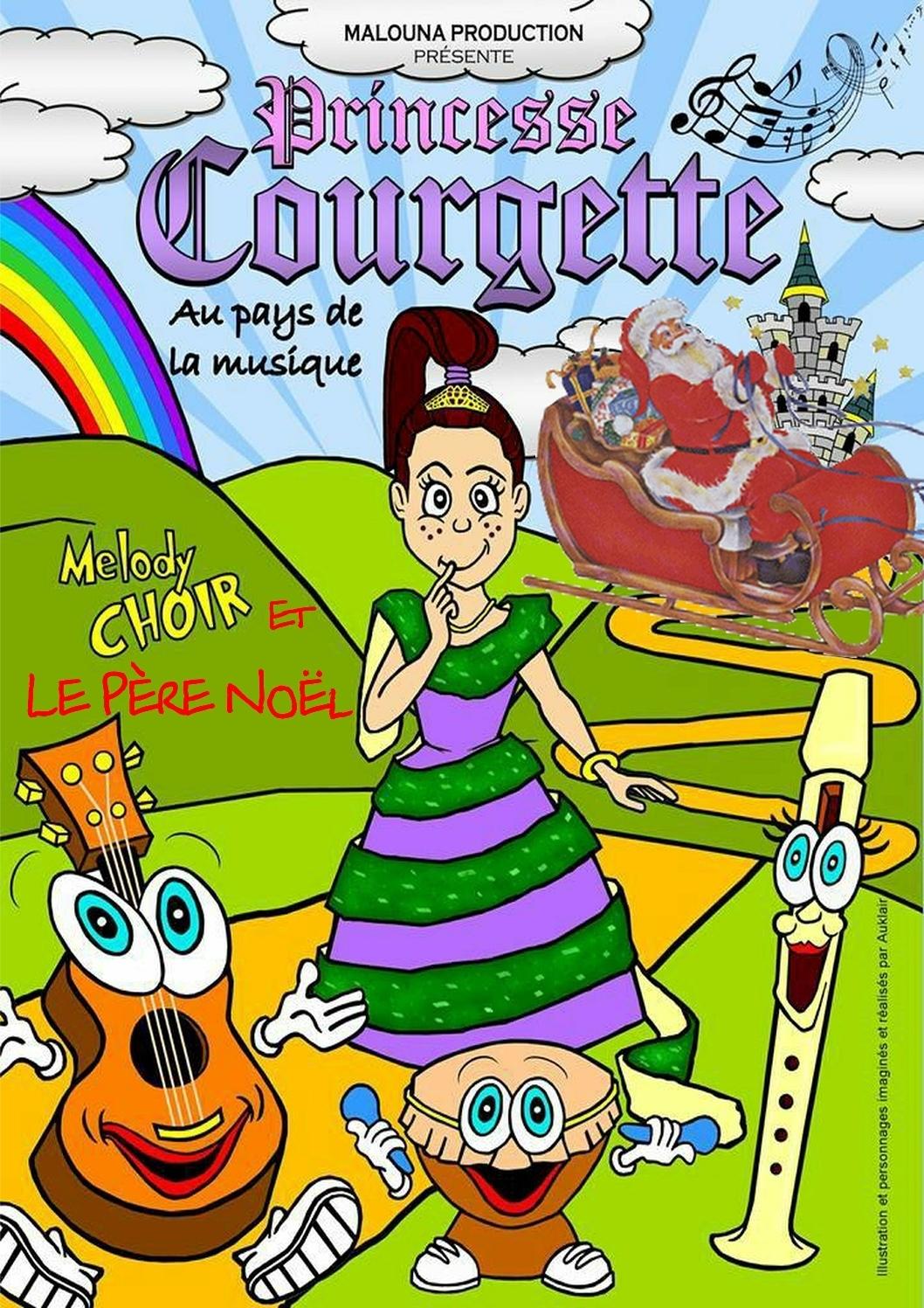 PRINCESSE COURGETTE AU PAYS DE LA MUSIQUE (VERSION NOËL) NICE