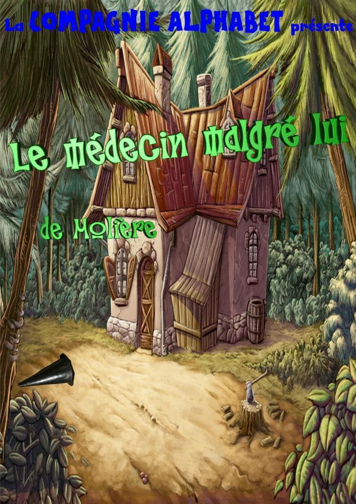 LE MÉDECIN MALGRÉ LUI, DE MOLIÈRE NICE