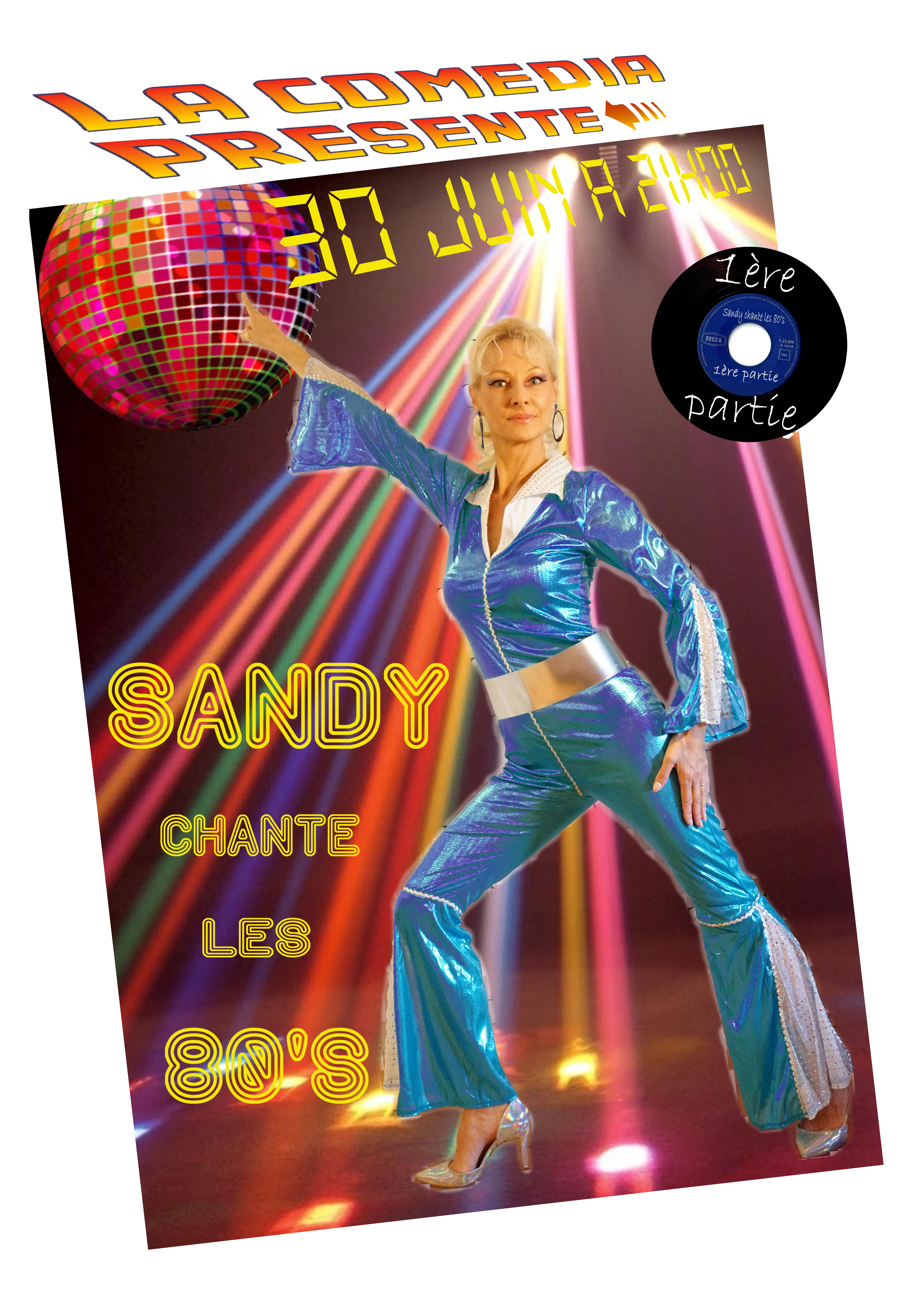 """SPECTACLE: """"SANDY CHANTE LES ANNÉES 80"""" LE CANNET"""
