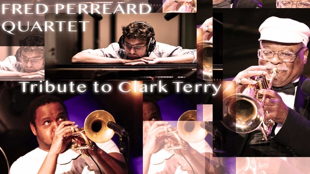 FRED PERREARD 4TET TRIBUTETO CLARK TERRY NICE
