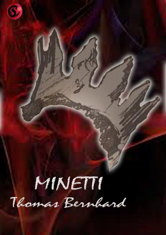 MINETTI DE THOMAS BERNHARD NICE