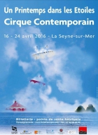 UN PRINTEMPS DANS LES ÉTOILES - 17ÈME FESTIVAL INTERNATIONAL DE CIRQUE CONTEMPORAIN LA SEYNE SUR MER