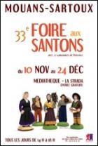 33ÈME FOIRE AUX SANTONS DE MOUANS-SARTOUX MOUANS SARTOUX