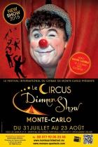 CIRCUS DINNER SHOW MONACO