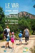 SEMAINE VAROISE DE LA RANDONNÉE PÉDESTRE LE CANNET DES MAURES