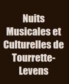 LES NUITS MUSICALES ET CULTURELLES TOURRETTE LEVENS