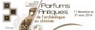 EXPOSITION PARFUMS ANTIQUES, DE L'ARCHÉOLOGUE AU CHIMISTE GRASSE
