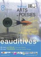 LES EAUDITIVES, FESTIVAL D'ART ET DE POÉSIE EN PROVENCE VERTE LA CELLE