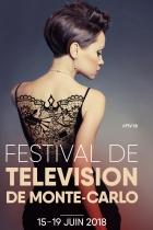 FESTIVAL DE TÉLÉVISION DE MONTE-CARLO DU 15 AU 19 JUIN 2018 MONACO