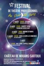 FESTIVAL « AU CLAIR DE LUNE » DE THÉÂTRE PROFESSIONNEL MOUANS SARTOUX